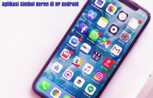 aplikasi simbol keren di hp android